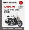 Thumbnail Kawasaki Vulcan VN1700 Nomad 2009-2010 Service Repair Manual