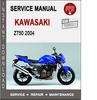 Thumbnail Kawasaki Z750 2004 Service Repair Manual PDF
