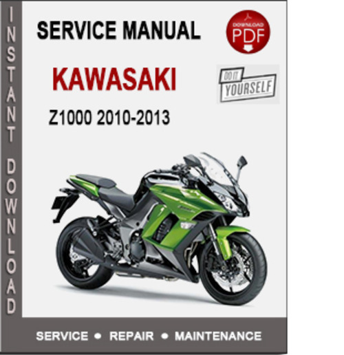Product picture Kawasaki Z1000 2010-2013 Service Repair Manual PDF
